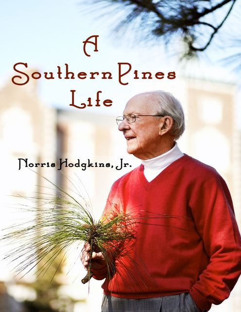 A Southern Pines Life, J.R., Norris Hodgkins