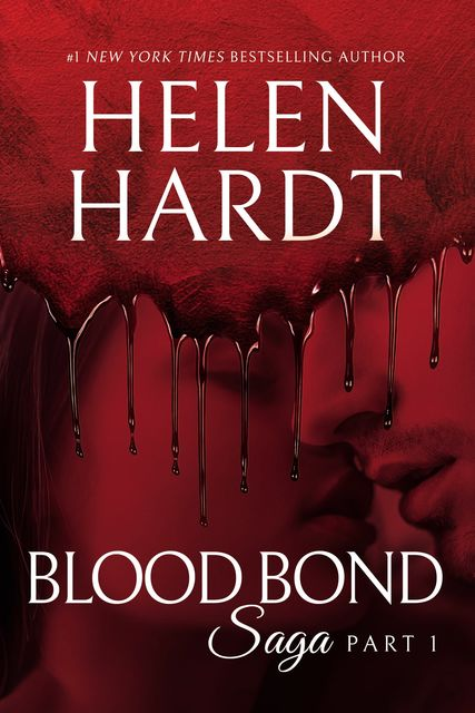 Blood Bond: 1, Helen Hardt