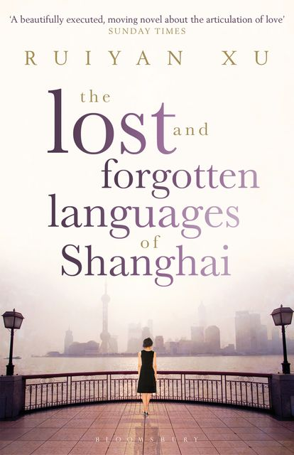 The Lost and Forgotten Languages of Shanghai, Ruiyan Xu
