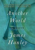 Another World, James Hanley