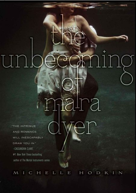 The Unbecoming of Mara Dyer, Michelle Hodkin