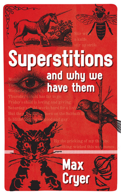 Superstitions, Max Cryer