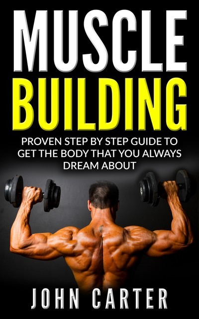 Muscle Building, John Carter