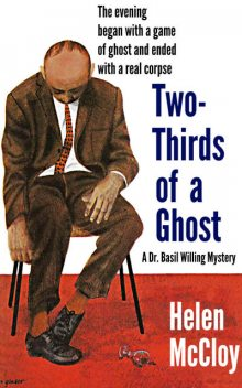 Two-Thirds of a Ghost, Helen Inc. McCloy