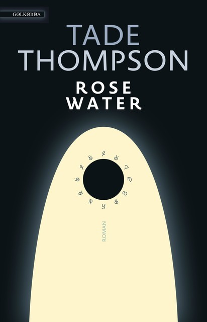 Rosewater, Tade Thompson