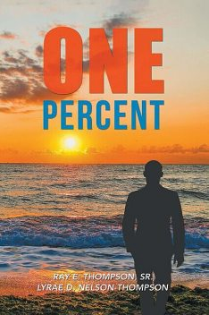 One Percent, Nelson-Thompson Lyrae D., Ray E. Thompson Sr.