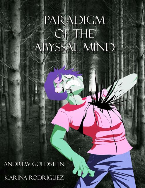 Paradigm for the Abyssal Mind, Andrew Goldstein, Karina Rodriguez