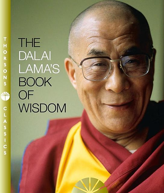 The Dalai Lama's Book of Wisdom, His Holiness the Dalai Lama