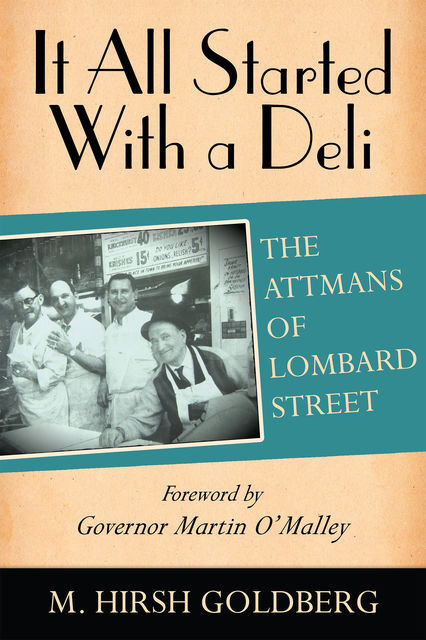 It All Started With a Deli, M.Hirsh Goldberg