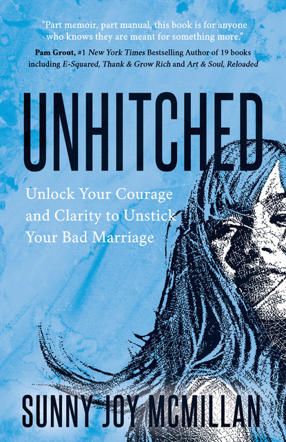 Unhitched, Sunny Joy McMillan