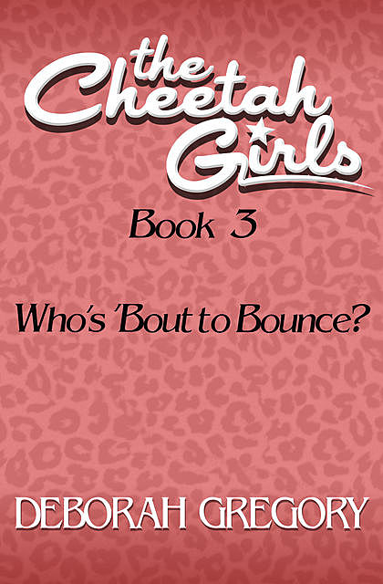 Who's 'Bout to Bounce, Deborah Gregory