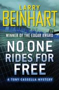 No One Rides for Free, Larry Beinhart