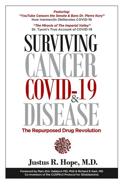 Surviving Cancer, COVID-19, and Disease, Justus R Hope