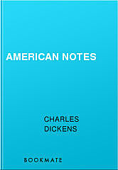 American Notes, Charles Dickens