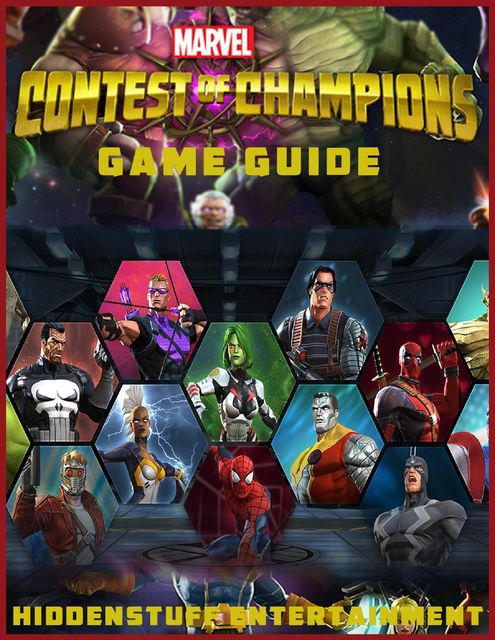 Marvel Contest of Champions Game Guide, HiddenStuff Entertainment