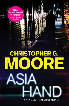 Asia Hand, Christopher Moore