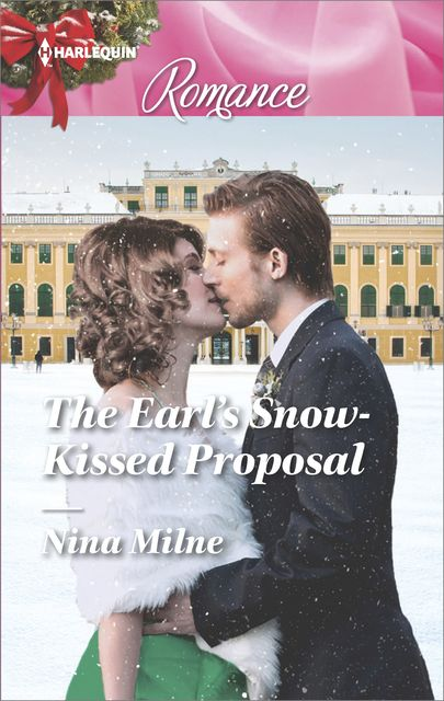 The Earl's Snow-Kissed Proposal, Nina Milne
