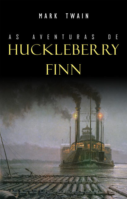 As Aventuras de Huckleberry Finn, Mark Twain