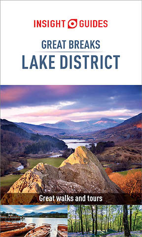 Insight Guides: Great Breaks Lake District, Insight Guides