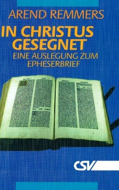 In Christus gesegnet, Arend Remmers