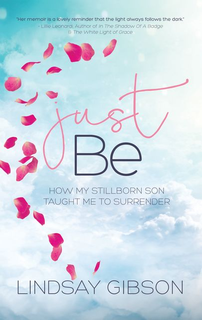 Just Be, Lindsay Gibson