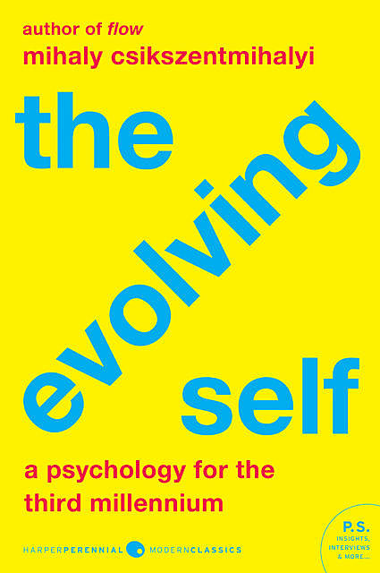 The Evolving Self, Mihaly Csikszentmihalyi