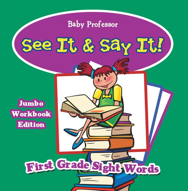 See It & Say It! Jumbo Workbook Edition | First Grade Sight Words, Baby Professor
