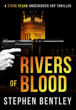 Rivers of Blood, Stephen Bentley