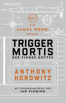 James Bond: Trigger Mortis – Der Finger Gottes, Anthony Horowitz