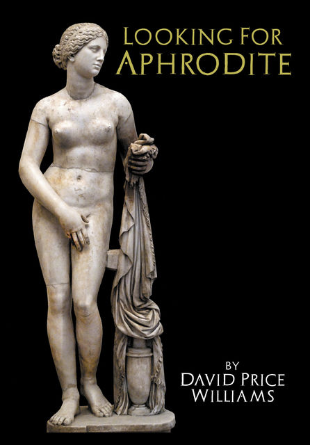 Looking for Aphrodite, David Williams