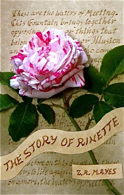 The Story of Rinette, Z.A. Mayes Mayes