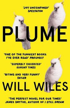 Plume, Will Wiles