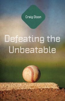 Defeating the Unbeatable, Craig Olson