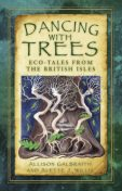 Dancing with Trees, Alette Willis, Allison Galbraith