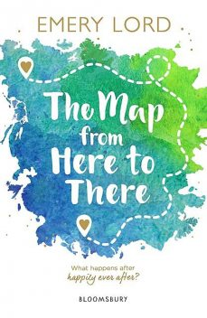 The Map from Here to There, Emery Lord