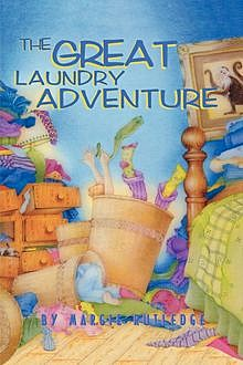 The Great Laundry Adventure, Margie Rutledge