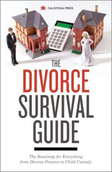 The Divorce Survival Guide, Calistoga Press