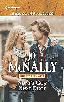 Nora's Guy Next Door, Jo McNally