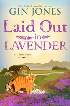 Laid Out in Lavender, Gin Jones