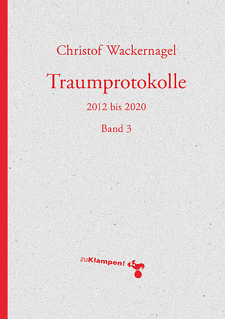 Traumprotokolle, Christof Wackernagel
