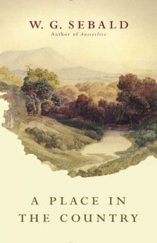 A Place in the Country, W.G. Sebald