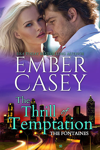 The Thrill of Temptation, Ember Casey