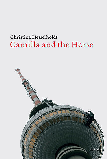 Camilla and the Horse, Christina Hesselholdt