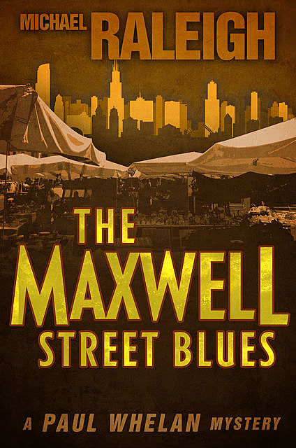 The Maxwell Street Blues, Michael Raleigh