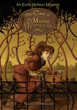 The Case of the Missing Marquess, Nancy Springer