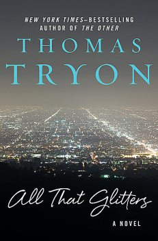 All That Glitters, Thomas Tryon