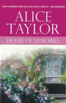 House of Memories, Alice Taylor