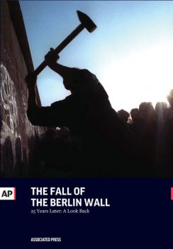 The Fall of the Berlin Wall, The Associated Press