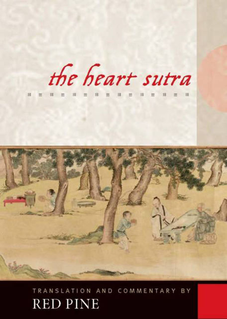 The Heart Sutra, Red Pine
