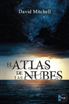 El atlas de las nubes, David Mitchell